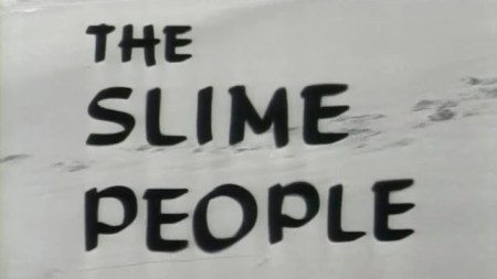 The Slime People_Titles