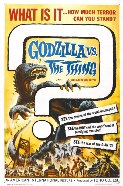 Godzilla vs The Thing_US 1 Sheet